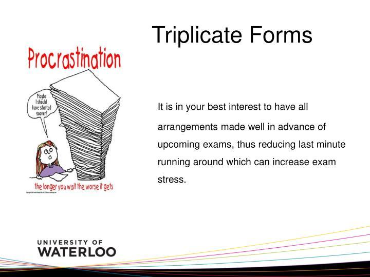 Triplicate Forms