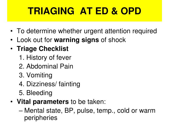 TRIAGING  AT ED & OPD