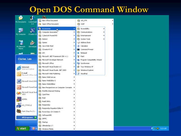 Open DOS Command Window