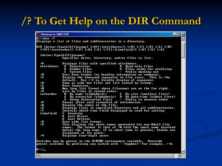 /? To Get Help on the DIR Command