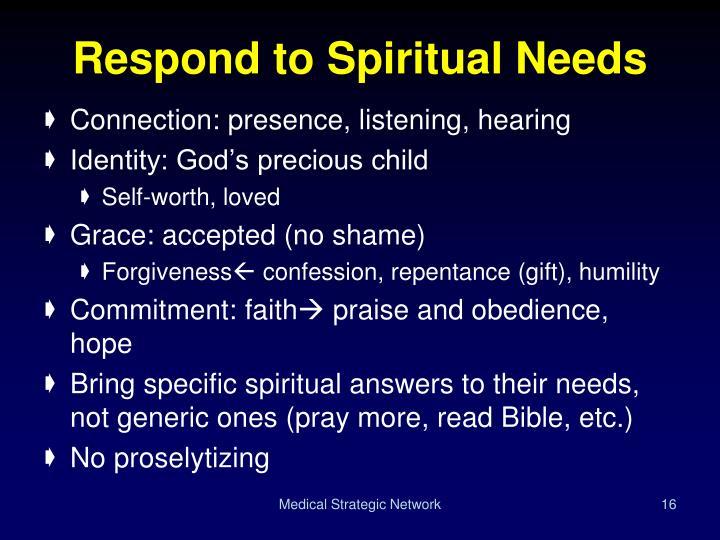 Respond to Spiritual Needs