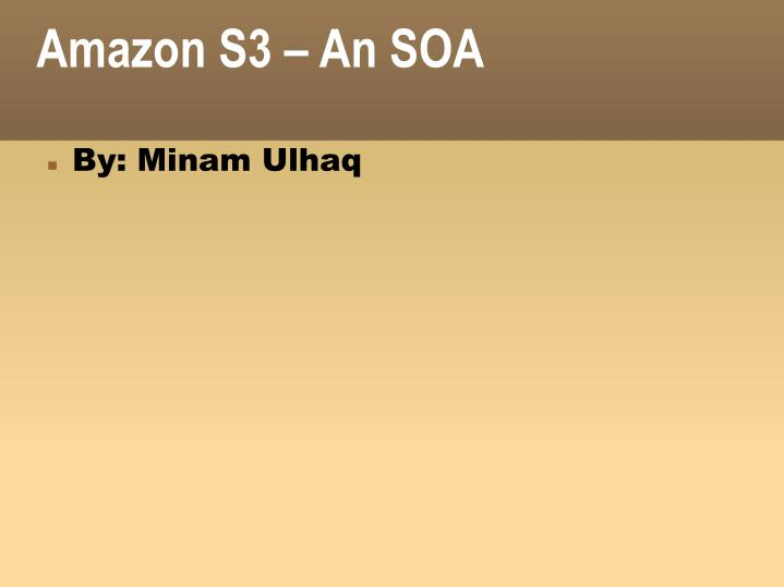 Amazon S3 – An SOA