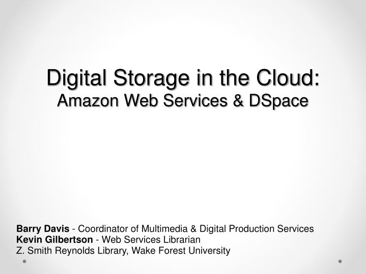 Digital storage in the cloud amazon web services dspace