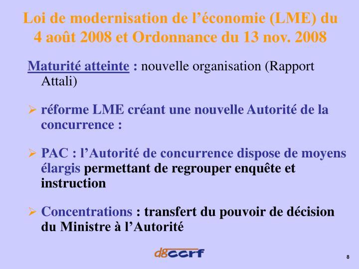 Loi de modernisation de l'économie (LME) du 4 août 2008 et Ordonnance du 13 nov. 2008
