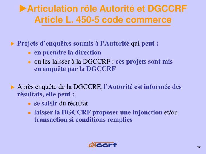 Articulation rôle Autorité et DGCCRF