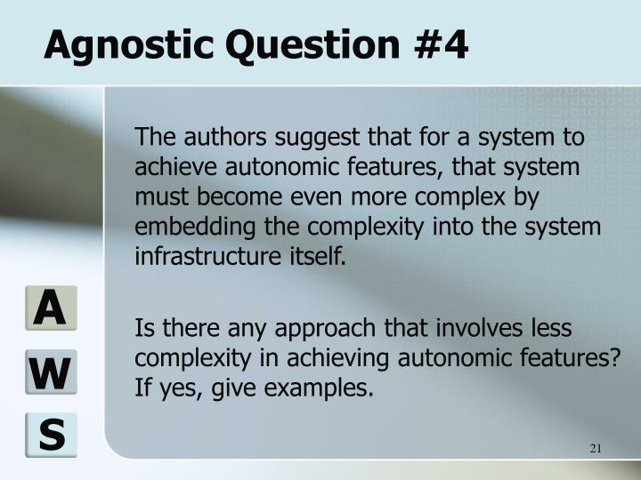 Agnostic Question #4