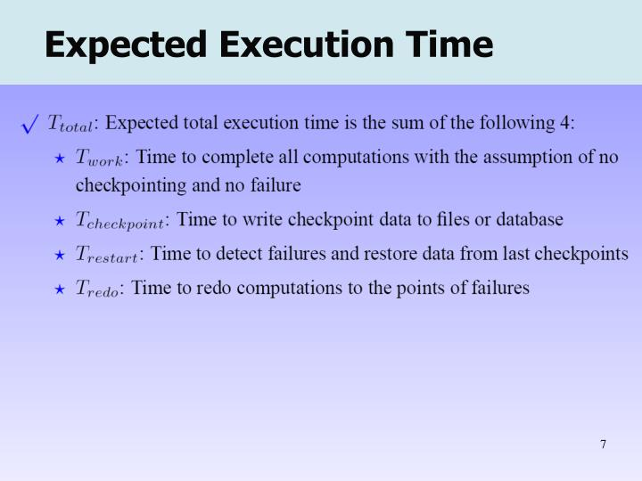 Expected Execution Time