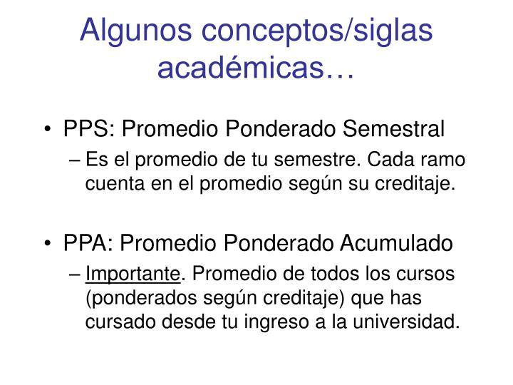 Algunos conceptos/siglas académicas…