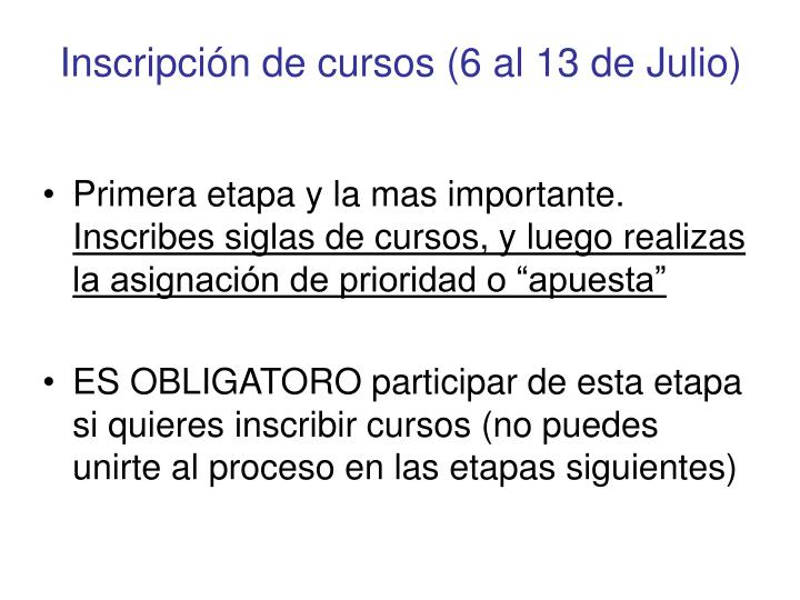 Inscripci n de cursos 6 al 13 de julio