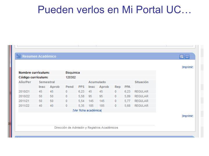 Pueden verlos en Mi Portal UC…