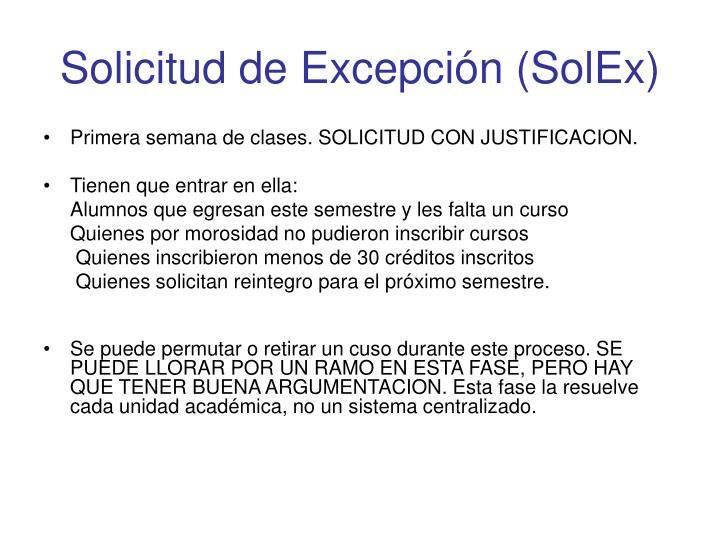 Solicitud de Excepción (SolEx)