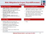 risk mitigation for legacy payroll personnel systems
