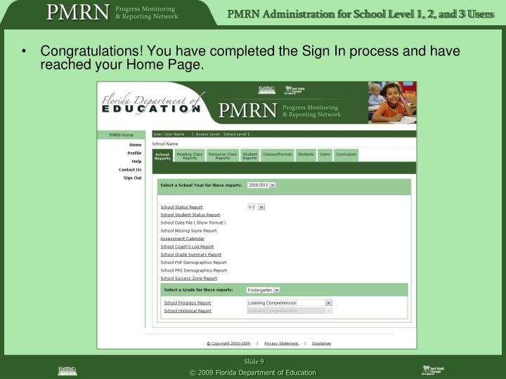 Congratulations! You have completed the Sign In process and have reached your Home Page.