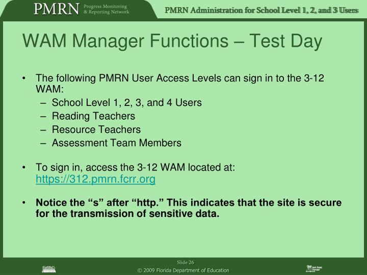 WAM Manager Functions – Test Day