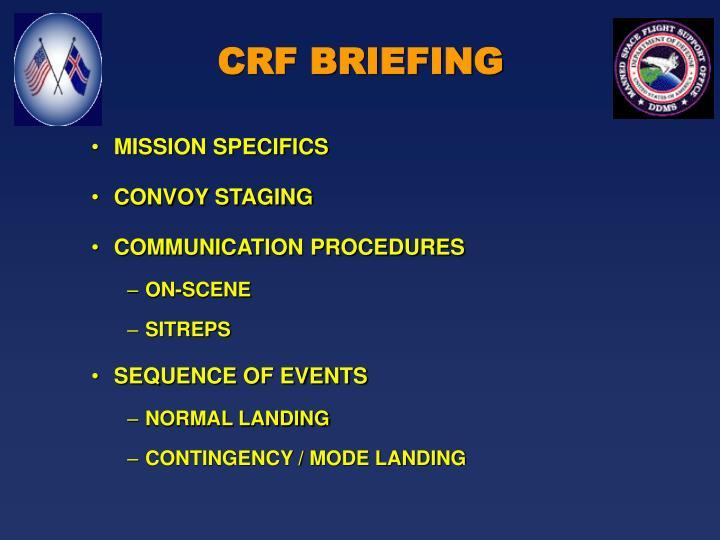 CRF BRIEFING