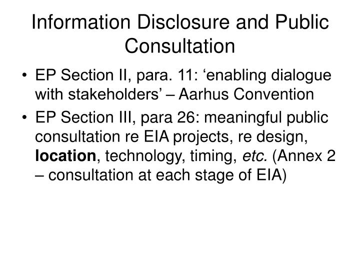Information Disclosure and Public Consultation