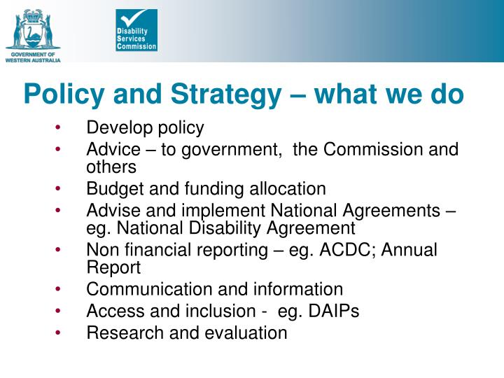 Policy and strategy what we do