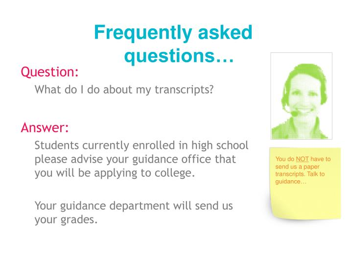 Frequently asked questions…