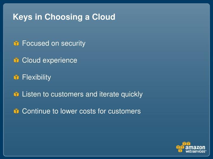 Keys in Choosing a Cloud