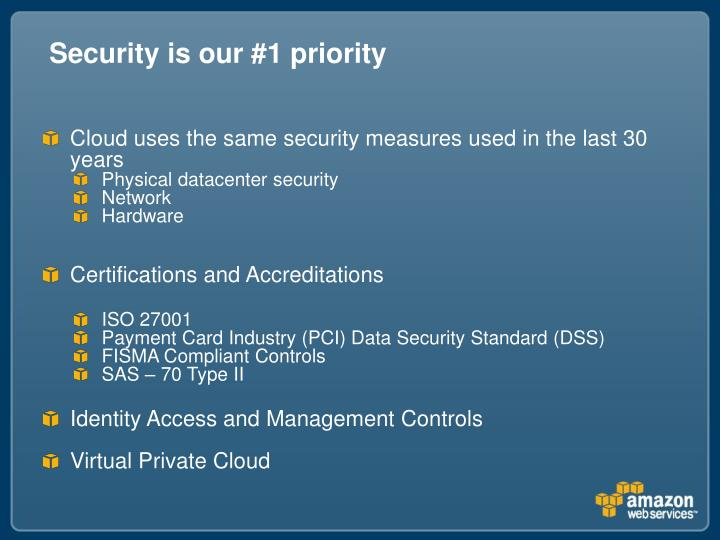 Security is our #1 priority