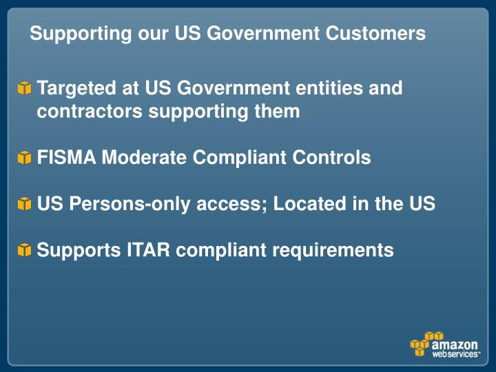 Supporting our US Government Customers