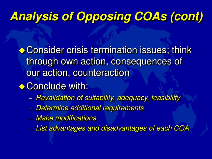 Analysis of Opposing COAs (cont)