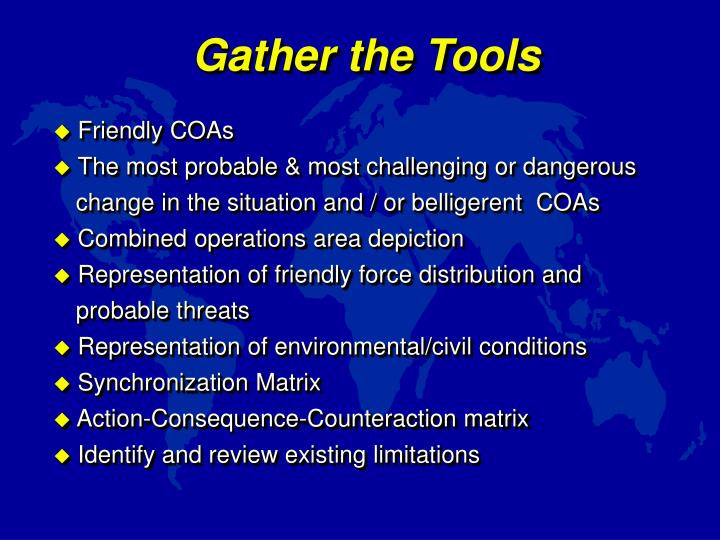 Gather the Tools