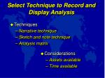 select technique to record and display analysis