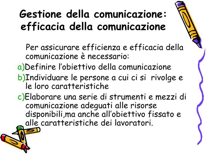 Gestione della comunicazione: efficacia della comunicazione
