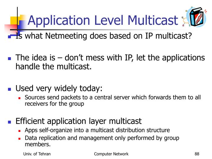 Application Level Multicast