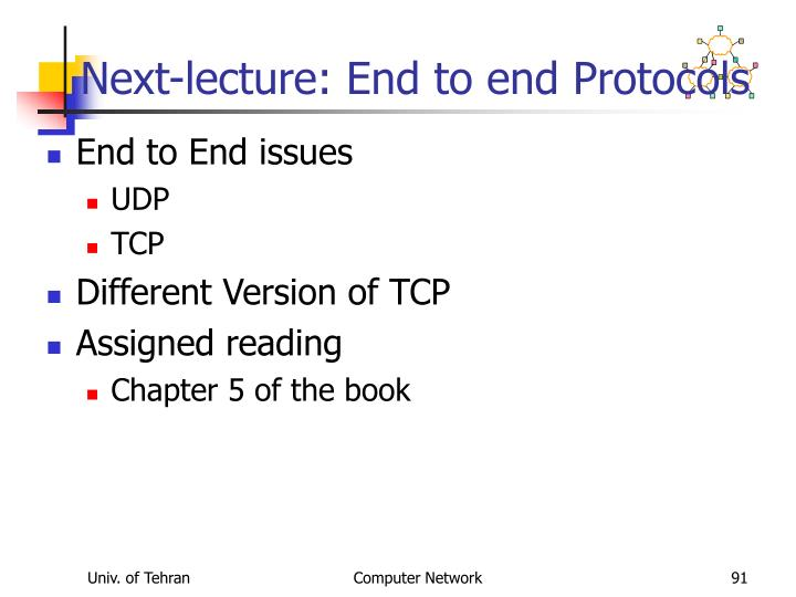 Next-lecture: End to end Protocols