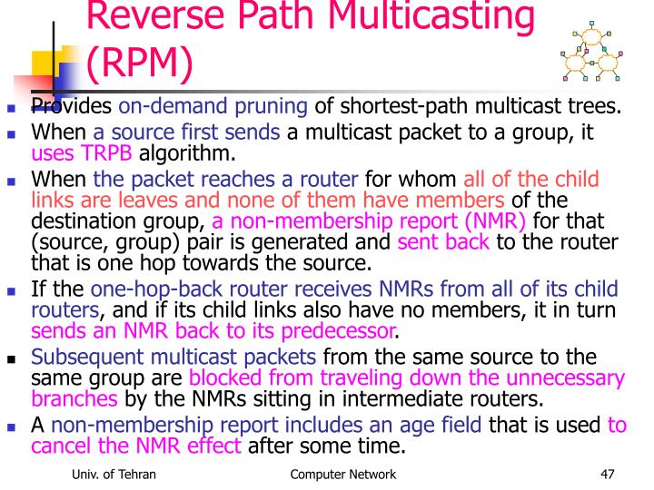 Reverse Path Multicasting (RPM)