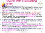 reverse path multicasting rpm