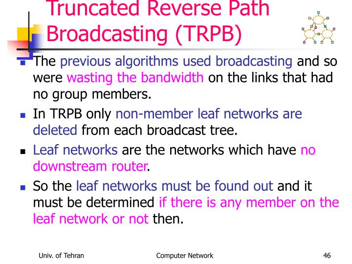 Truncated Reverse Path Broadcasting (TRPB)
