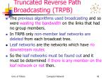 truncated reverse path broadcasting trpb