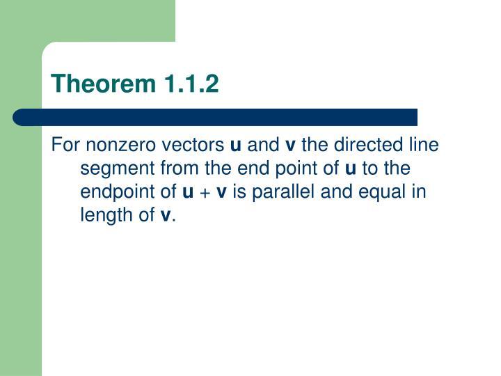Theorem 1.1.2