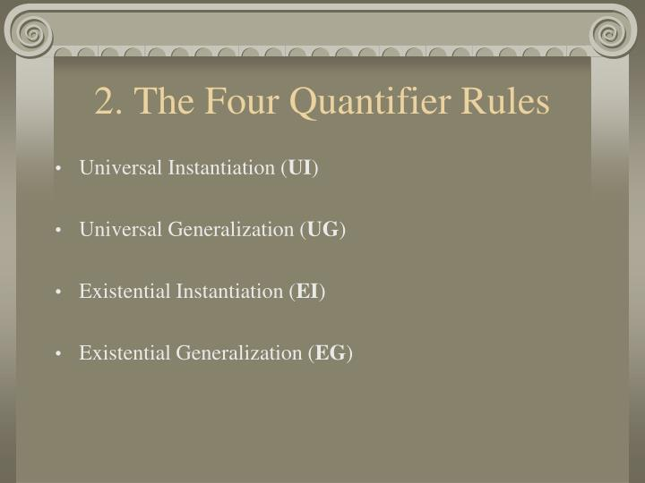 2 the four quantifier rules