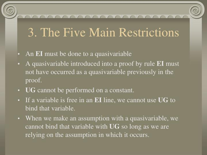 3. The Five Main Restrictions