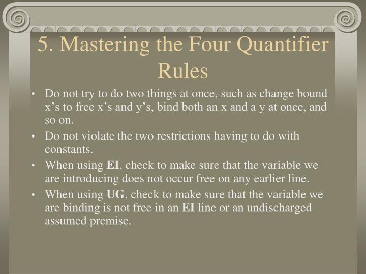 5. Mastering the Four Quantifier Rules