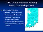 itpc community and minority based partnerships 2008