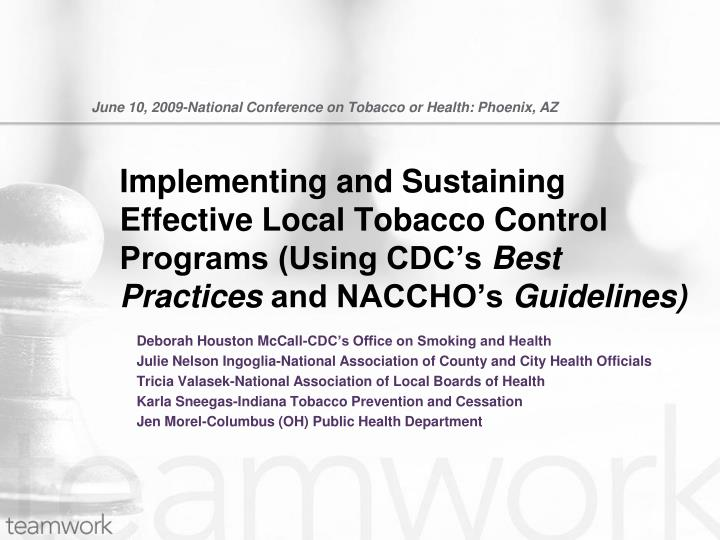 june 10 2009 national conference on tobacco or health phoenix az