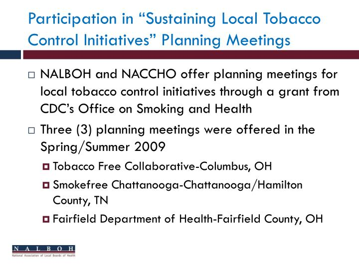 """Participation in """"Sustaining Local Tobacco Control Initiatives"""" Planning Meetings"""
