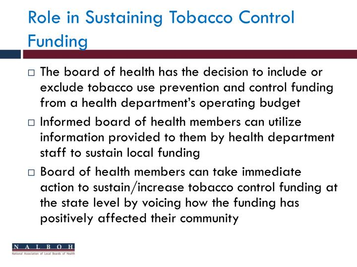 Role in Sustaining Tobacco Control Funding
