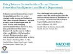 using tobacco control to alter chronic disease prevention paradigm for local health departments