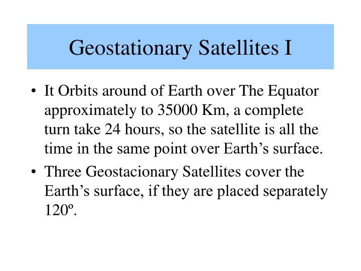 Geostationary satellites i