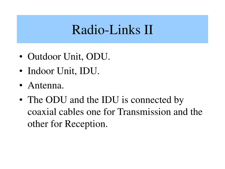 Radio-Links II