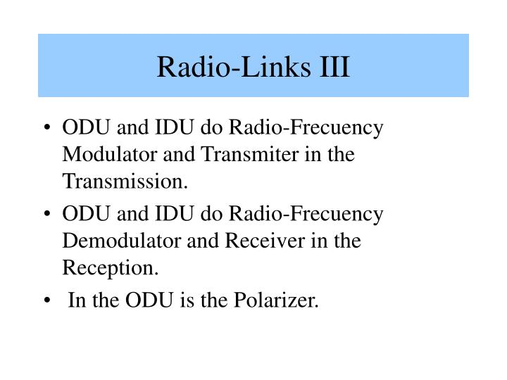Radio-Links III