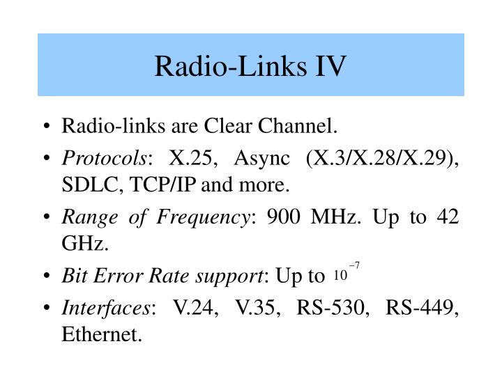 Radio-Links IV