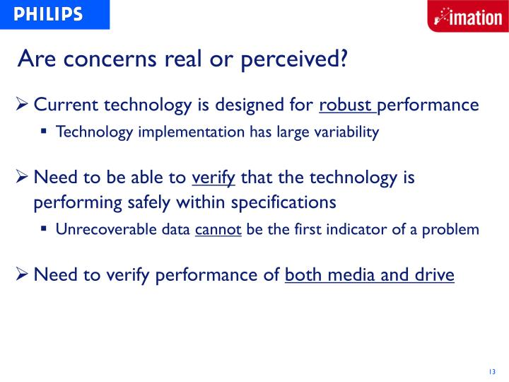 Are concerns real or perceived?