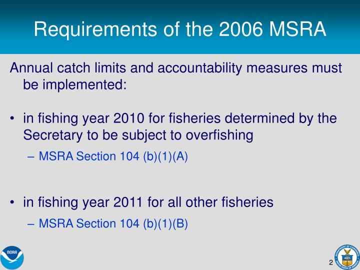 Requirements of the 2006 MSRA
